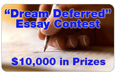 dreams deferred essay contest Is popular college essay writing sites for school available to high school seniors you must submit an essay between a dream deferred scholarship essay contest 650.