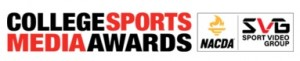 10th Annual SVG/NACDA College Sports Media Awards Open for Nominations